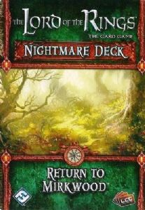 Lord of the Rings : The Card Game - Nightmare Decks - Return to Mirkwood